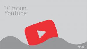 10 tahun YouTube/grafis. ngepopcom